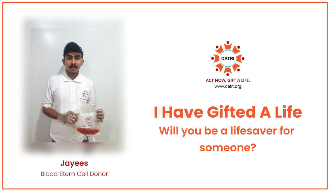 An Unusual Blood Stem Cell Donation – Story of Jayees