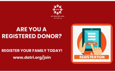 ARE YOU A REGISTERED DONOR? REGISTER YOUR FAMILY TODAY!