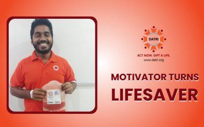 Motivator Turns Life Saver!