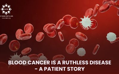 Blood cancer is a ruthless disease -A patient story